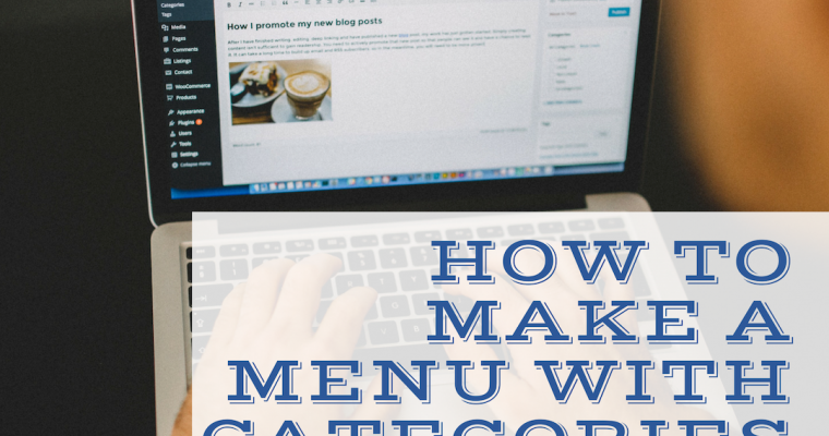 How to make a Menu out of your Categories in WordPress