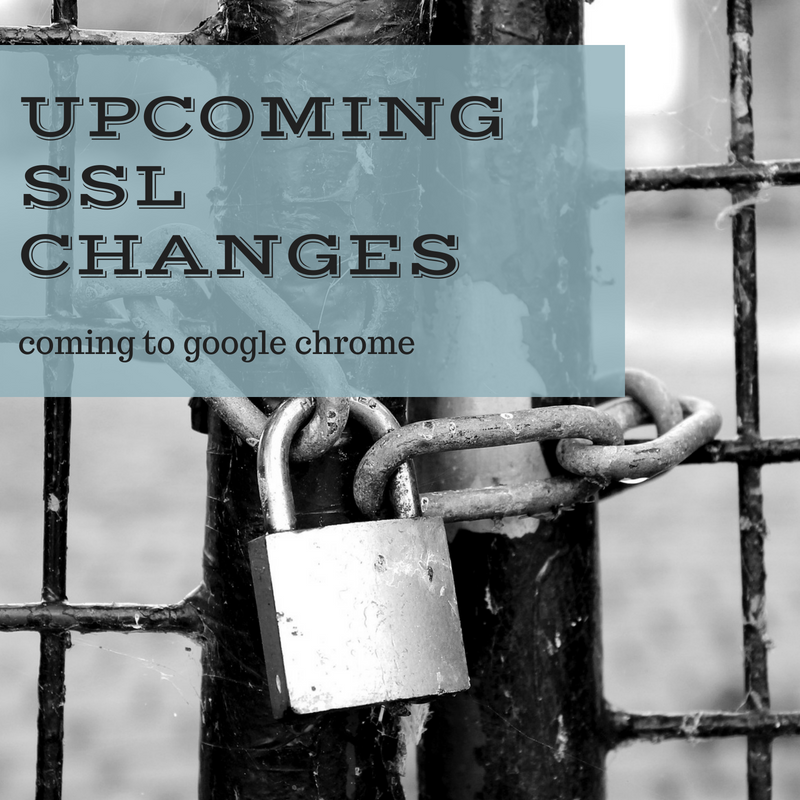 Upcoming SSL changes to Google Chrome