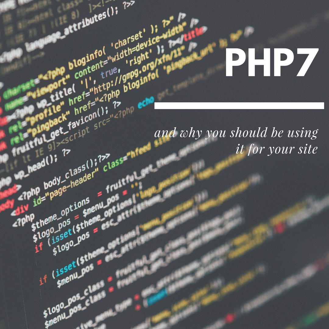 PHP 7 and why you should be using it