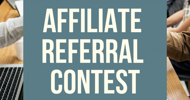 2019 Affiliate Referral Contest